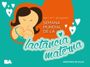 Campaña oficial por la semana de la lactancia materna.