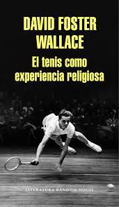 el-tenis-como-experiencia-religiosa
