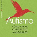 Autismo y educación: se necesitan más puentes y menos barreras